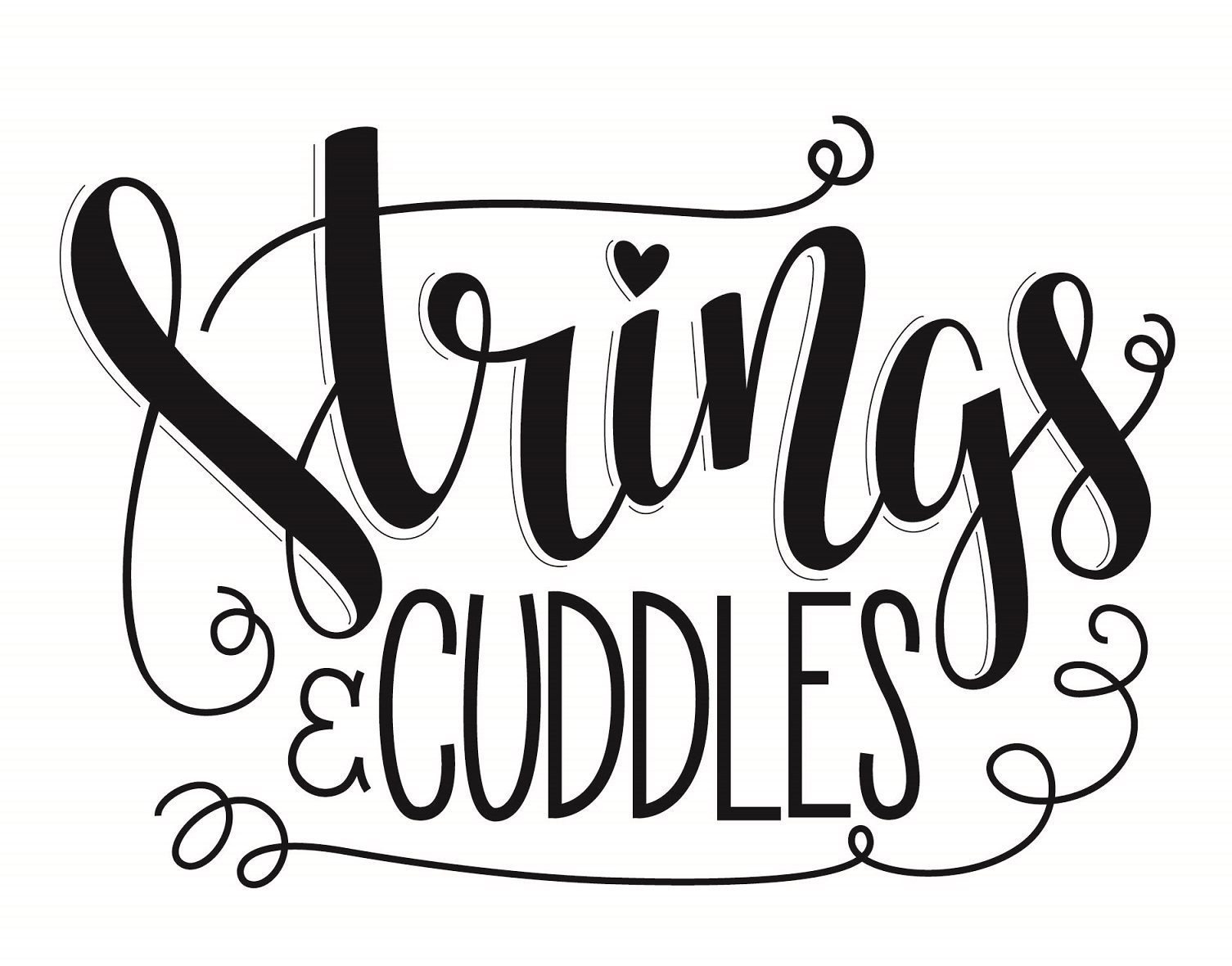STRINGS AND CUDDLES